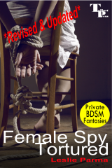 Female Spy Tortured - Revised 3